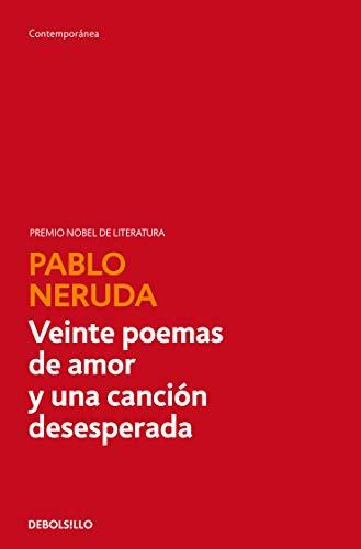 Veinte poemas de amor y una canción desesperada (Contemporánea)