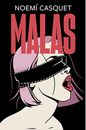 Malas (Ediciones B)