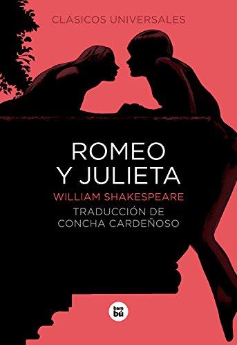 Romeo y Julieta RÚSTICA (Clásicos universales)
