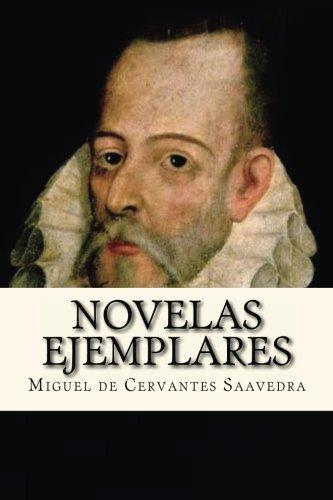 Novelas Ejemplares: Completo (Spanish Edition)