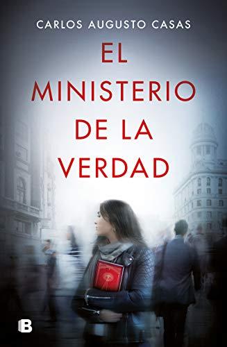 El ministerio de la verdad (Ediciones B)