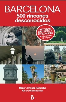Barcelona. 500 Rincones desconocidos (Guías de Barcelona)