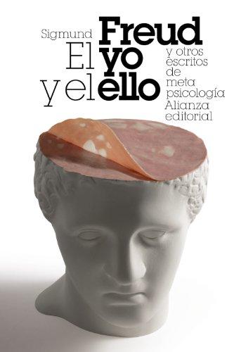 El yo y el ello y otros ensayos de metapsicología (El libro de bolsillo - Bibliotecas de autor - Biblioteca Freud)