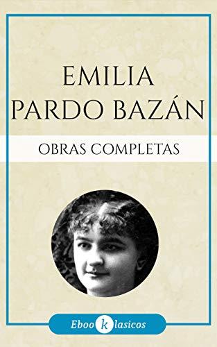 Obras Completas de Emilia Pardo Bazán ✔️👩