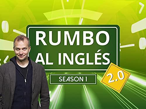 Rumbo al Inglés 2.0 - Season 1