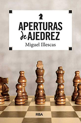 Aperturas de ajedrez (PRÁCTICA)