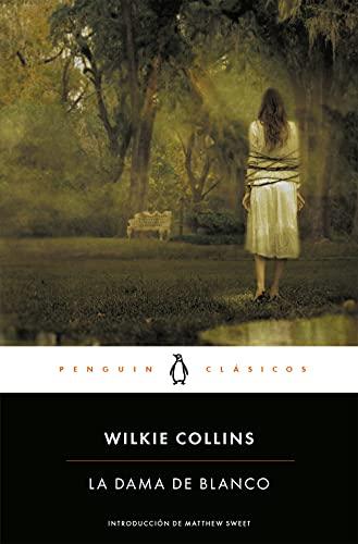 La dama de blanco (Penguin Clásicos)