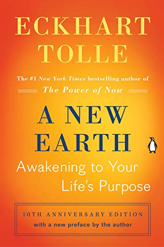 A New Earth Awakening to Your Life's Purpose /anglais (Oprah's Book Club)