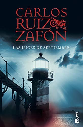 Las luces de septiembre (Biblioteca Carlos Ruiz Zafón)