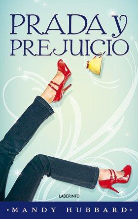 Prada y Prejuicio (Narrativa Romántica)