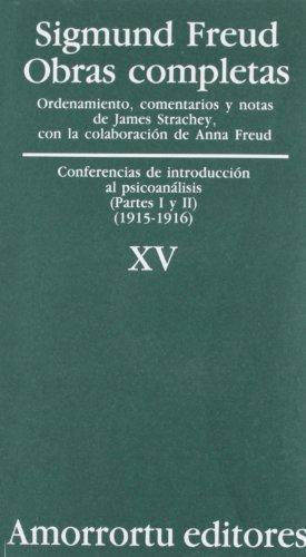 Obras Completas De Sigmund Freud - Volumen XV: Conferencias de introducción al psicoanálisis (partes I y II