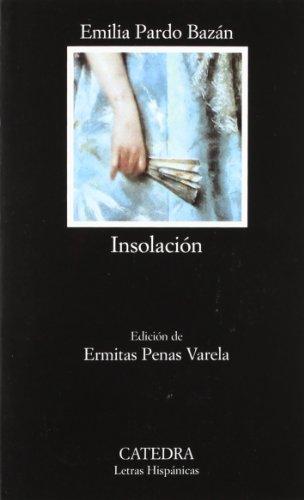 Insolación: (Historia amorosa): 520 (Letras Hispánicas)