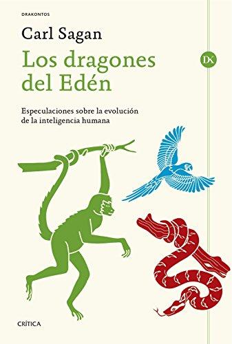 Los dragones del Edén: Especulaciones sobre la evolución de la inteligencia humana (Drakontos)