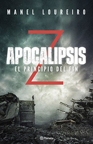 Apocalipsis Z. El principio del fin (Autores Españoles e Iberoamericanos)