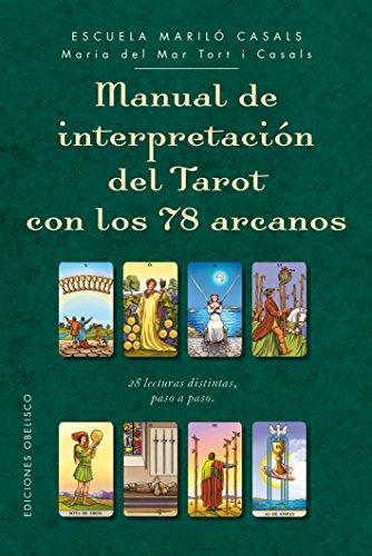 Manual de interpretación del tarot con los 78 arcanos (CARTOMANCIA)