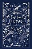 Fábulas feroces: Poemas e historias
