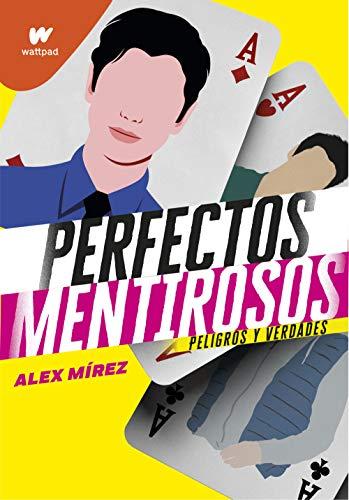 Perfectos mentirosos 2 (Perfectos Mentirosos 2): Peligros y verdades