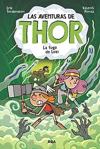 Las aventuras de Thor 2. La fuga de Loki (Ficción Kids)