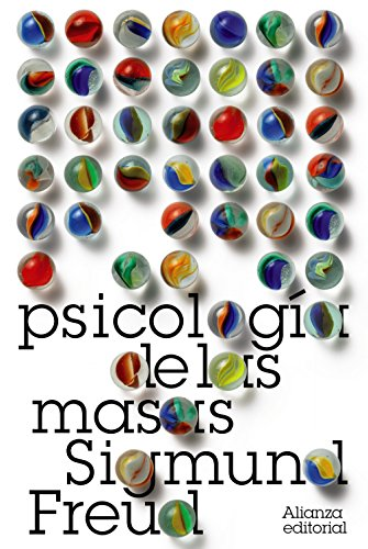 Psicología de las masas (El libro de bolsillo - Bibliotecas de autor - Biblioteca Freud)