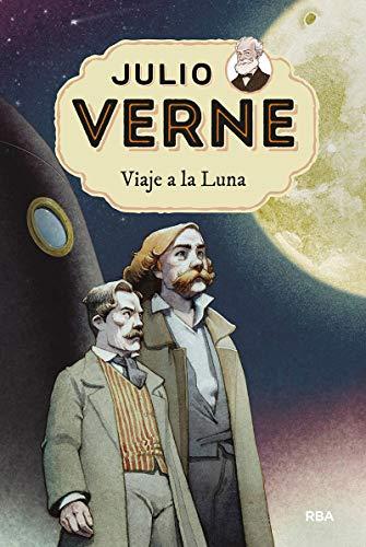 Julio Verne 7. Viaje a la Luna.: 007 (INOLVIDABLES)