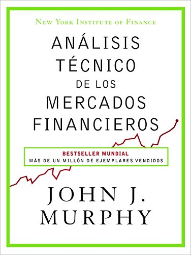 Análisis técnico de los mercados financieros (Sin colección)
