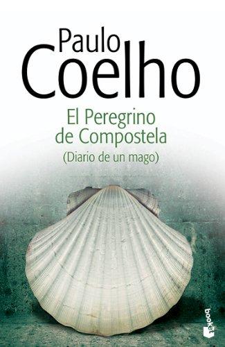 El Peregrino de Compostela: (Diario de un mago) (Biblioteca Paulo Coelho)
