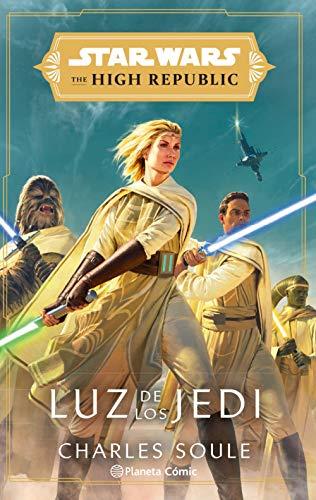 Star Wars The High Republic Luz de los Jedi (Star Wars: Novelas)