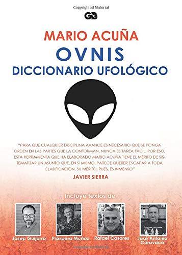 OVNIS. Diccionario Ufológico