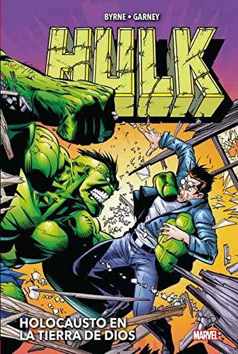 Hulk de John Byrne y Ron Garney. Holocausto en la tierra de Dios