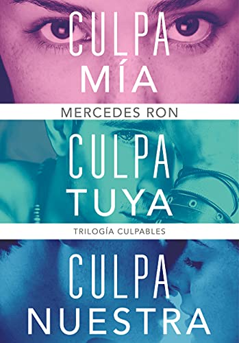 Trilogía Culpables (pack con: Culpa mía   Culpa tuya   Culpa nuestra)