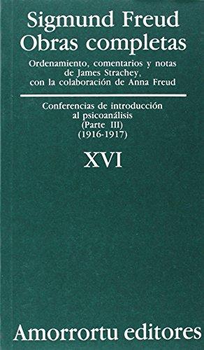 Obras Completas De Sigmund Freud - Volumen XVI: Conferencias de introducción al psicoanálisis (parte III) (1