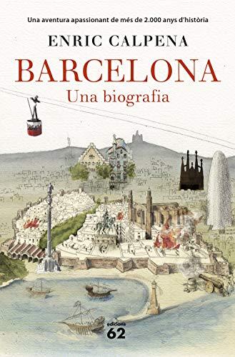 Barcelona. Una biografia (Rústica) (Llibres a l'Abast)