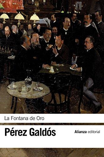La Fontana de Oro (El libro de bolsillo - Bibliotecas de autor - Biblioteca Pérez Galdós)