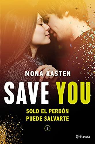 Save You (Serie Save 2) (Planeta Internacional)