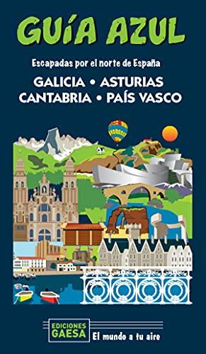Galicia, Asturias, Cantabria y País Vasco: Escapada por el norte de España