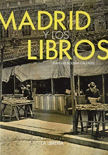 Madrid y los libros