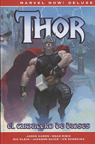 Thor 1. El Carnicero de Dioses (MARVEL NOW)