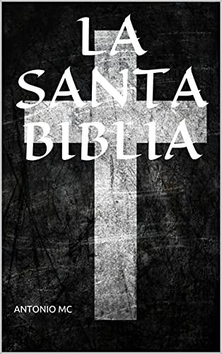 LA SANTA BIBLIA : Reina Valera