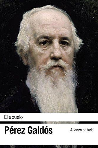 El abuelo (El libro de bolsillo - Bibliotecas de autor - Biblioteca Pérez Galdós)