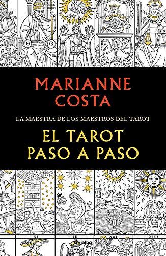 El tarot paso a paso: Historia, iconografía, interpretación y lectura (Divulgación)