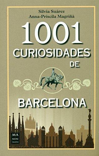 1001 curiosidades de Barcelona (Guías)