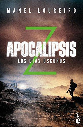 Apocalipsis Z. Los días oscuros (Literatura Fantástica)