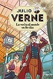 Julio Verne 2. La vuelta al mundo en 80 días. (INOLVIDABLES)