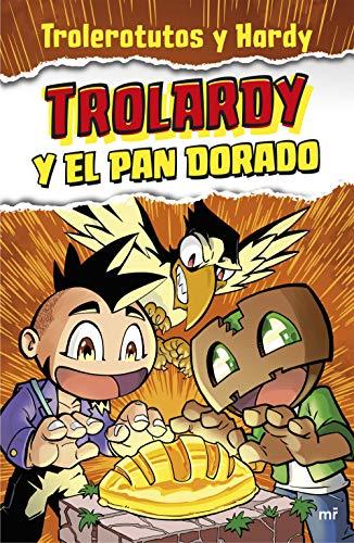 Trolardy y el pan dorado (4You2)