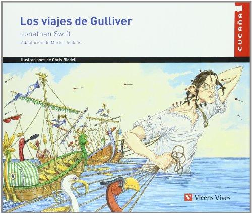Los Viajes De Gulliver (Colección Cucaña)