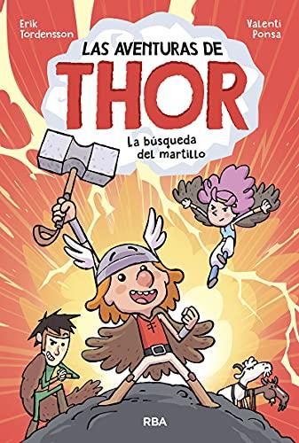 Las aventuras de Thor 1. La búsqueda del martillo (Ficción Kids)