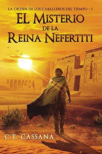 El misterio de la Reina Nefertiti: Volume 1 (Charlie Wilford y el misterio de la Reina Nefertiti)