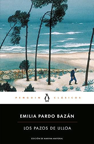 Los pazos de Ulloa (Penguin Clásicos)