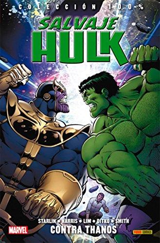 Salvaje Hulk 2. Contra Thanos (COLECCIÓN 100% MARVEL)