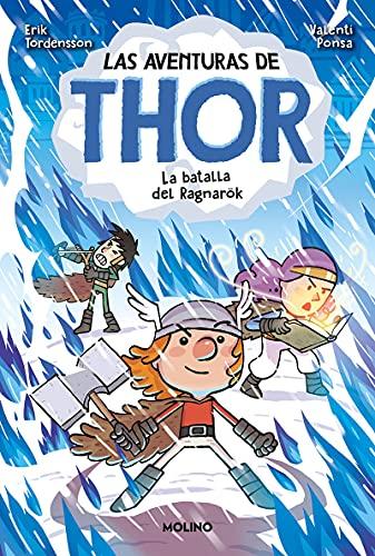 Las aventuras de Thor 3. La batalla de Ragnarök (Ficción Kids)